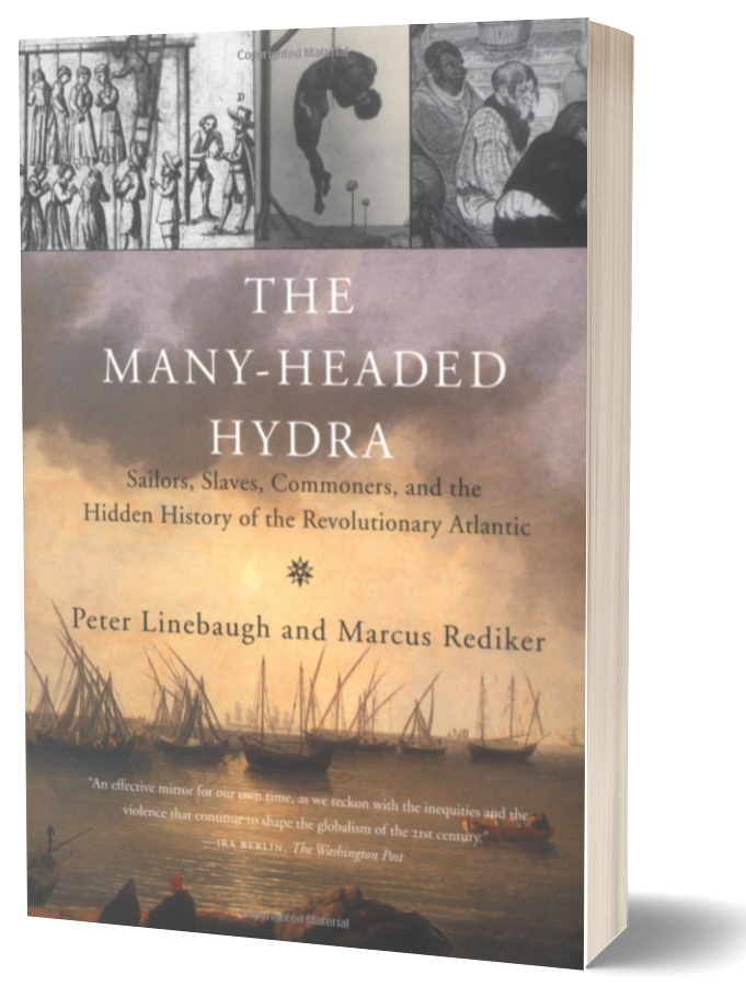 Book cover of The Many-Headed Hydra by Marcus Rediker
