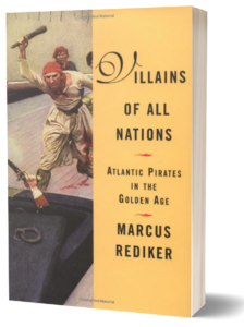 Book cover of Villains of All Nations by Marcus Rediker