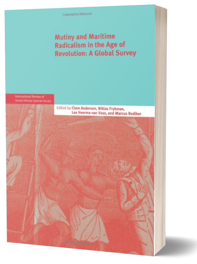 Book cover of Mutiny and Maritime Radicalism in the Age of Revolution by Marcus Rediker