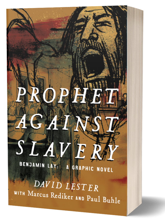 Book cover of Prophet Against Slavery by Marcus Rediker