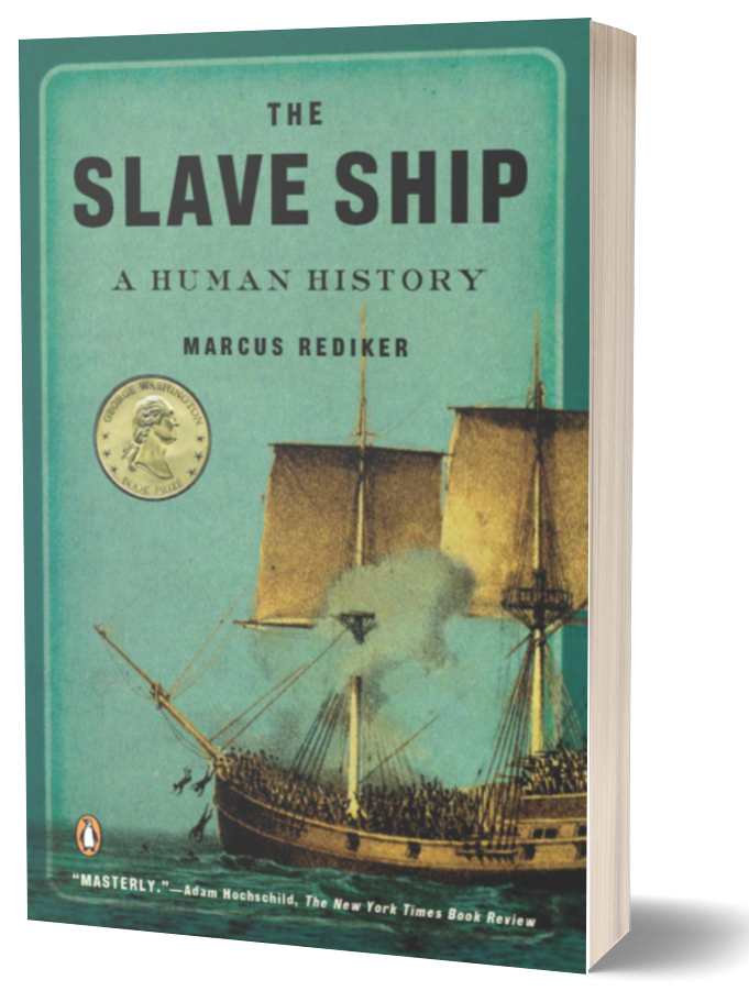 Book cover of TheSlave Ship by Marcus Rediker